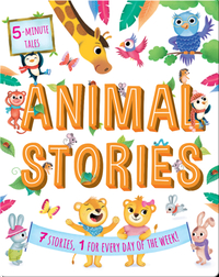 5 Minute Tales: Animal Stories