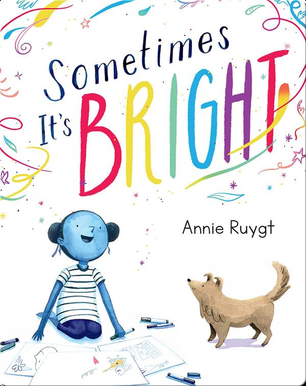 Sometimes It's Bright