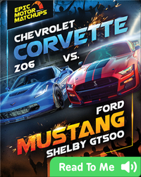 Chevrolet Corvette Z06 vs. Ford Mustang Shelby GT500