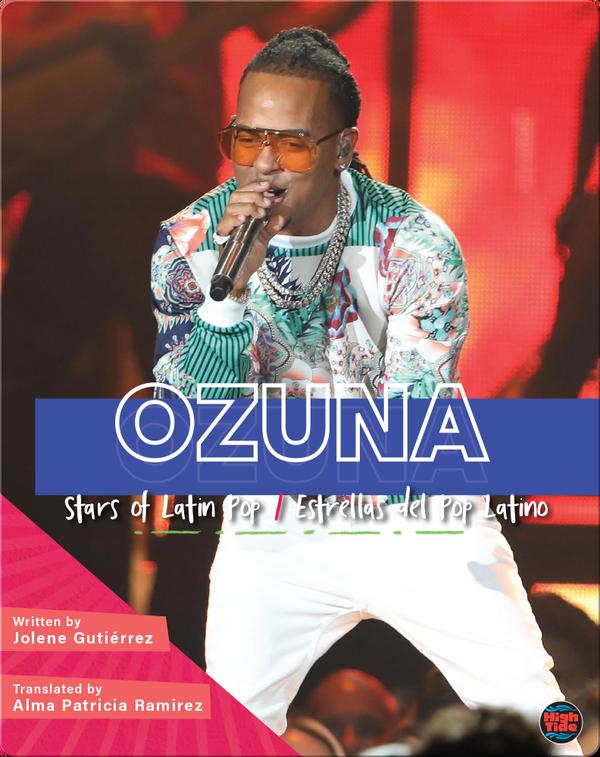 Stars of Latin Pop: Ozuna / Estrellas del Pop Latino: Ozuna