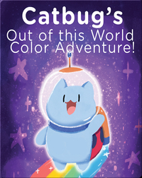 Catbug's Out of This World Color Adventure