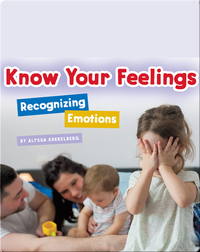 Know Your Feelings: Recognizing Emotions