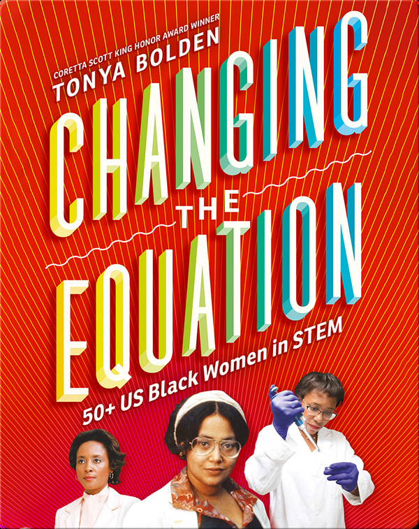 Changing the Equation: 50+ US Black Women in STEM
