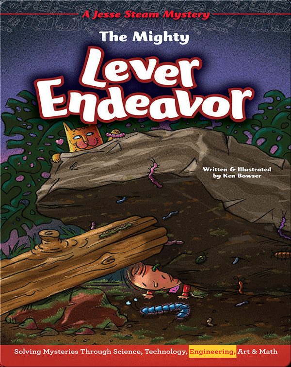 Jesse STEAM Mysteries: The Mighty Lever Endeavor