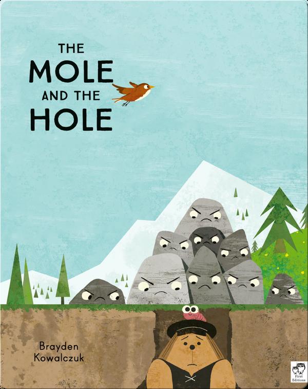 The Mole and the Hole