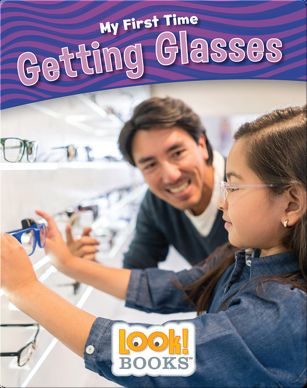 My First Time: Getting Glasses