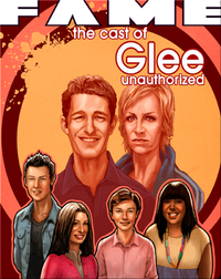Fame : The Cast of Glee