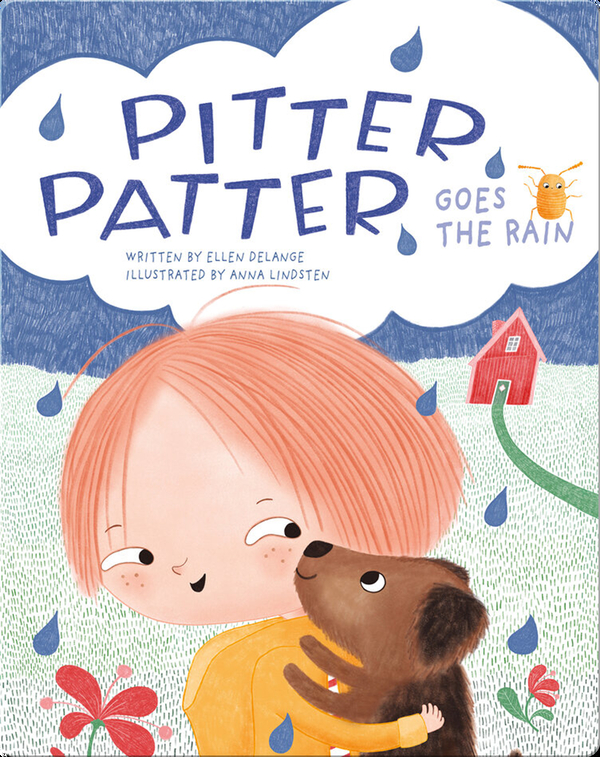 Pitter Patter Goes the Rain