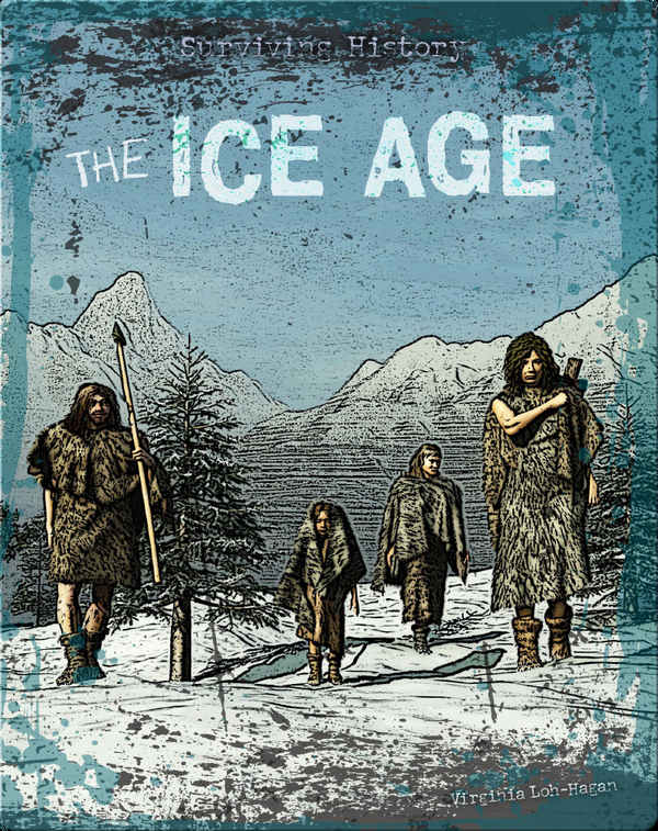 Surviving History: The Ice Age