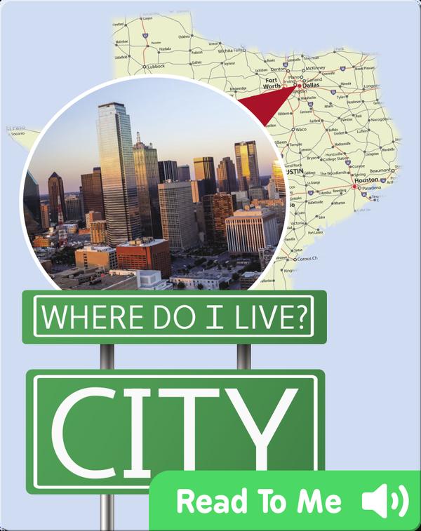 Where Do I Live?: City