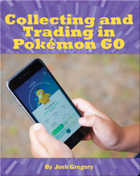 Collecting and Trading in Pokémon GO