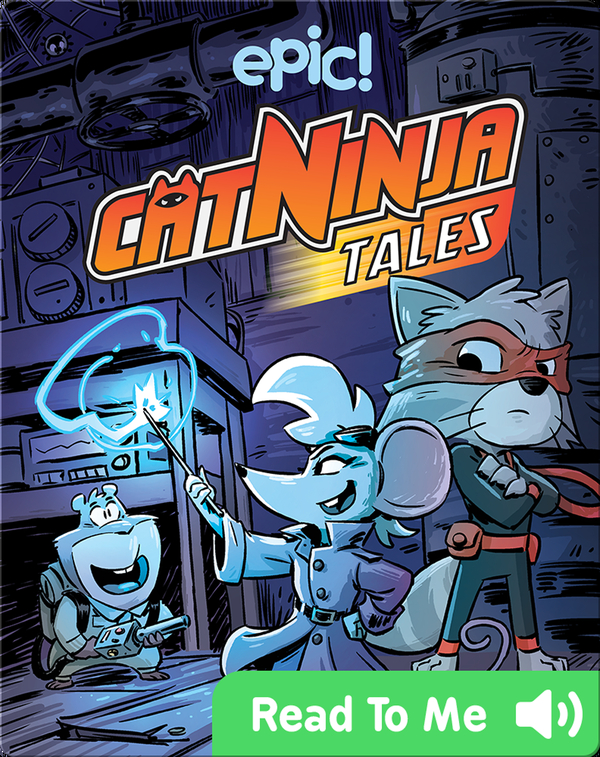 Cat Ninja Tales: Lyin', the Witch, and the Wardrobe