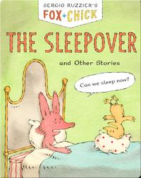Fox + Chick: The Sleepover