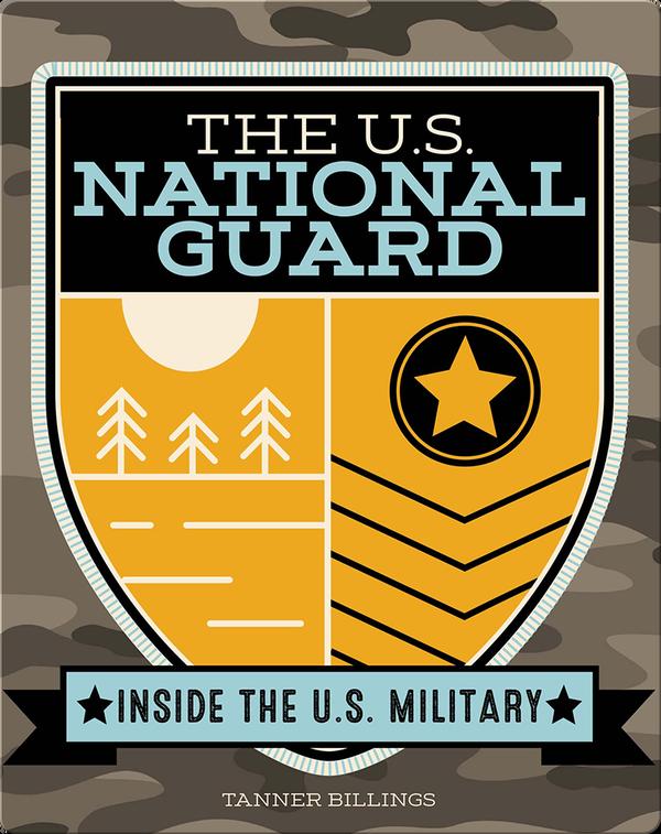 Inside the U.S. Military: The U.S. National Guard