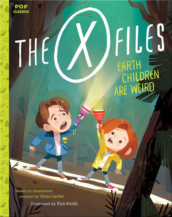 Pop Classics: The X-Files - Earth Children Are Weird
