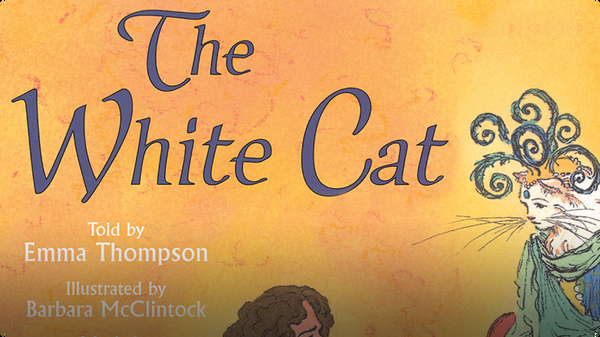 We All Have Tales: The White Cat