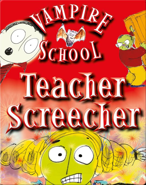 Vampire School: Teacher Screecher