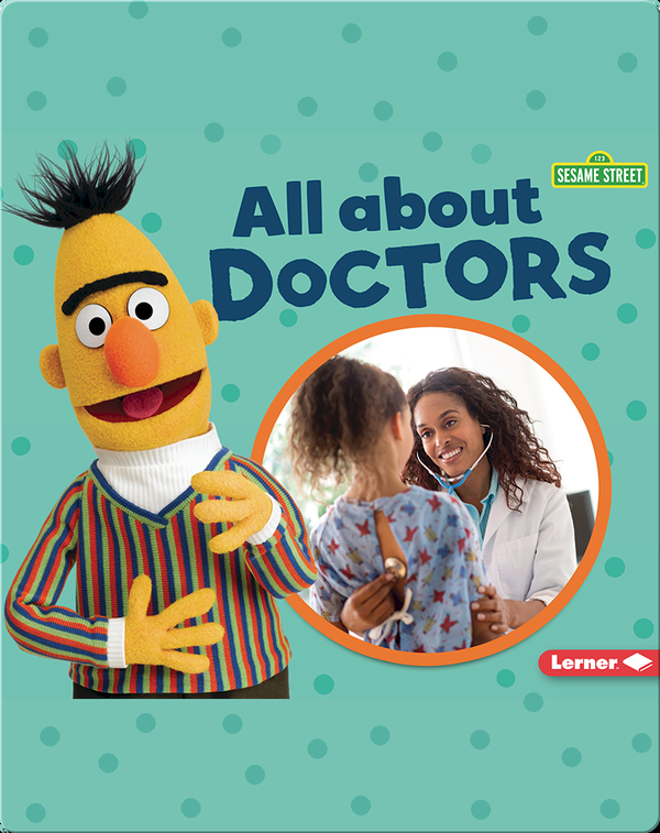 Sesame Street Loves Community Helpers: All About Doctors