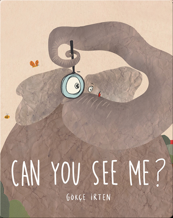 Can You See Me?: A Book About Feeling Small