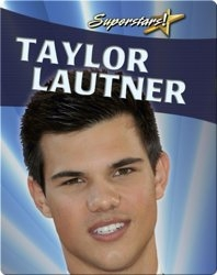 Taylor Lautner (Superstars!)