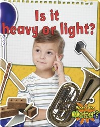 Is it Heavy or Light?