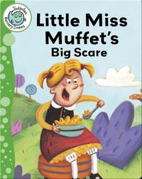 Little Miss Muffet's Big Scare