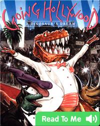 Going Hollywood: A Dinosaur's Dream