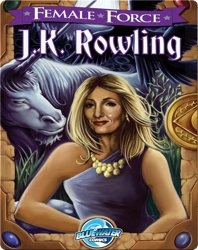 Female Force : J.K. Rowling