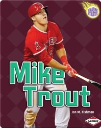 Amazing Athletes: Mike Trout