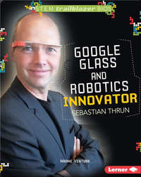 Google Glass and Robotics Innovator: Sebastian Thrun