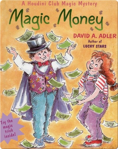 Magic Money (A Houdini Club Magic Mystery)