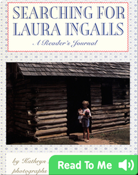Searching For Laura Ingalls - A Reader's Journal