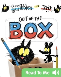 Scribbles and Ink: Out of the Box