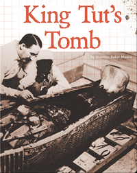 Digging Up the Past: King Tut's Tomb