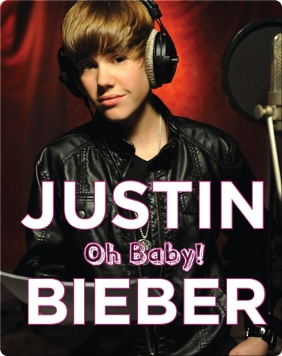 Justin Bieber: Oh Baby!