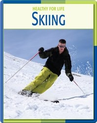 Healthy For Life: Skiing