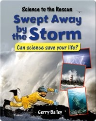 Swept Away by the Storm: Can Science Save Your Life?
