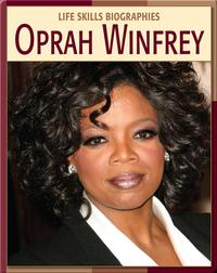 Life Skill Biographies: Oprah Winfrey