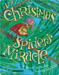 A Christmas Spider's Miracle