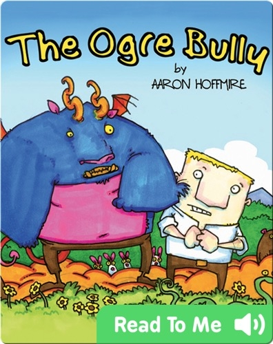 The Ogre Bully