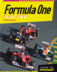 Inside the Speedway: Formula One Racing