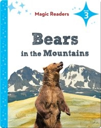 Magic Readers: Bears in the Mountains