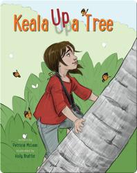 Keala Up A Tree