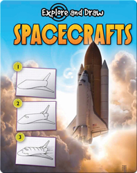 Explore And Draw: Spacecrafts