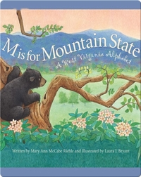 M is for Mountain State: A West Virginia Alphabet