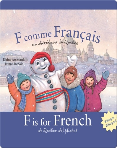 F is for French: A Quebec Alphabet