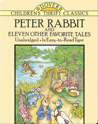 Peter Rabbit and Eleven Other Favorite Tales