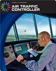 Cool Careers: Air Traffic Controller