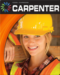 Cool Careers: Carpenter