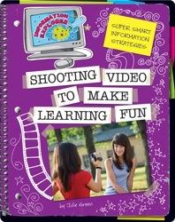 Shooting Video To Make Learning Fun